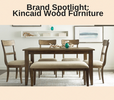 de8d89f5ec Blog - Brand Spotlight: Kincaid Wood Furniture